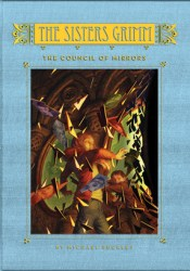 The Council of Mirrors (The Sisters Grimm, #9) Pdf Book
