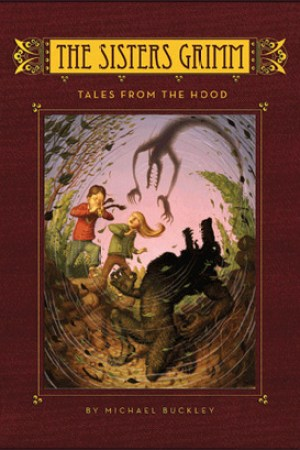 Tales From the Hood (The Sisters Grimm, #6)