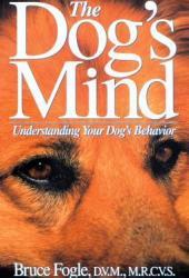 The Dog's Mind: Understanding Your Dog's Behavior Pdf Book