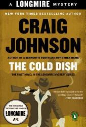 The Cold Dish (Walt Longmire, #1) Pdf Book