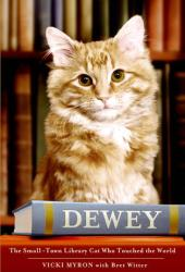 Dewey: The Small-Town Library Cat Who Touched the World Pdf Book