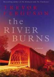 The River Burns Pdf Book