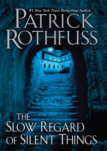 The Slow Regard of Silent Things cover