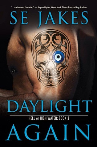 Daylight Again (Hell or High Water, #3) Book Pdf ePub