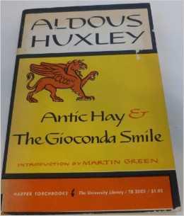 Antic Hay & The Gioconda Smile