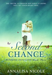 Second Chance (Running Into Love, #3) Pdf Book