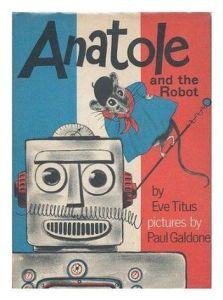 Anatole and the Robot  Anatole   3  by Eve Titus 802351