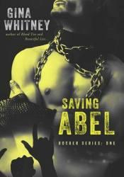 Saving Abel (Rocker, #1) Pdf Book