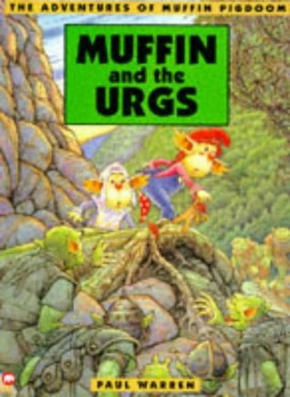Muffin Pigdoom and the Urgs