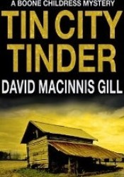 Tin City Tinder (Boone Childress Mysteries) Pdf Book