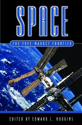 Space: The Free-Market Frontier