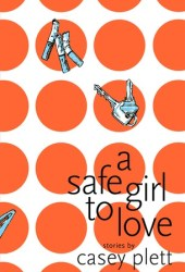 A Safe Girl to Love Book Pdf
