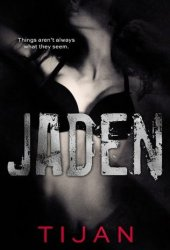 Jaden (Jaded, #3) Book Pdf
