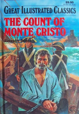 The Count of Monte Cristo (Great Illustrated Classics, D224-28)
