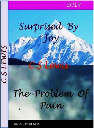 Surprise By Joy and, Problem Of Pain