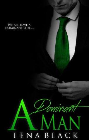 A Dominant Man (Dominant, #1)