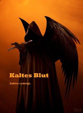 KALTES BLUT