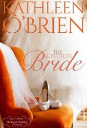 The Substitute Bride (The Great Wedding Giveaway, #7) Book Pdf