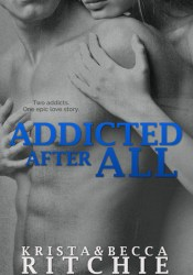 Addicted After All (Addicted, #3) Pdf Book