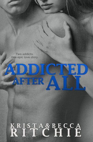 Addicted After All (Addicted, #3)