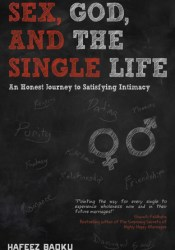 Sex, God, and the Single Life Pdf Book