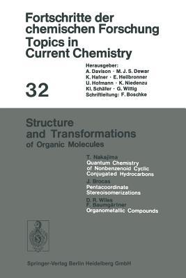 Topics in Current Chemistry, Volume 32: Structure and Transformations of Organic Molecules