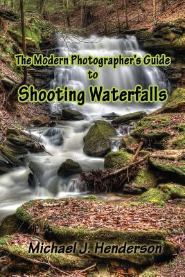 The Modern Photographer's Guide to Shooting Waterfalls