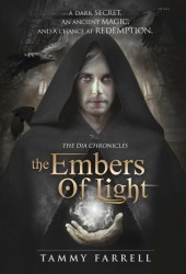 The Embers of Light (The Dia Chronicles, #2)