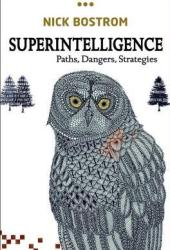 Superintelligence: Paths, Dangers, Strategies Book Pdf