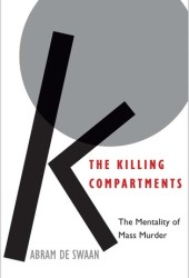 The Killing Compartments: The Mentality of Mass Murder Pdf Book