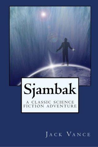 Sjambak: A Classic Science Fiction Adventure