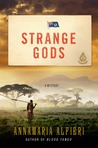 Strange Gods: A Mystery