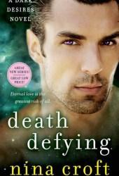 Death Defying (Dark Desires #3)
