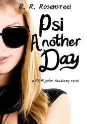 Psi Another Day (Psi Fighter Academy, #1) Pdf Book