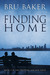 Finding Home (Dropping Anchor #2)