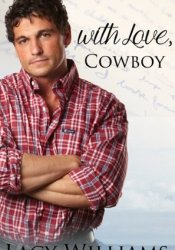 With Love, Cowboy (Heart of Oklahoma, #2) Pdf Book