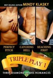 Triple Play I: A Diamond Brides Series Boxed Set (The Diamond Brides, #1-3) Book Pdf
