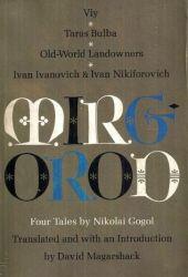 Mirgorod: Four Tales by Nikolai Gogol