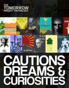 The Tomorrow Project Anthology: Cautions, Dreams & Curiosities