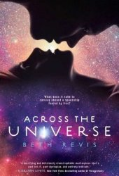 Across the Universe (Across the Universe, #1) Pdf Book