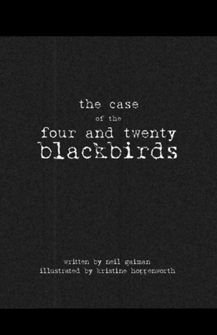 The Case of the Four and Twenty Blackbirds