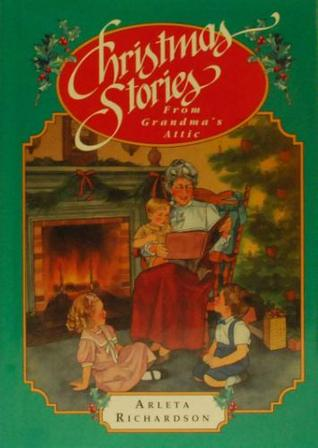 Christmas Stories from Grandma's Attic