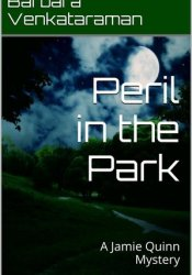 Peril in the Park (Jamie Quinn Mystery #3) Pdf Book