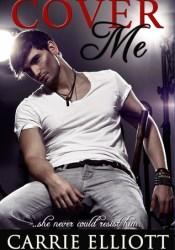 Cover Me (True North, #1) Pdf Book