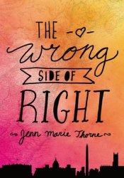 The Wrong Side of Right Pdf Book