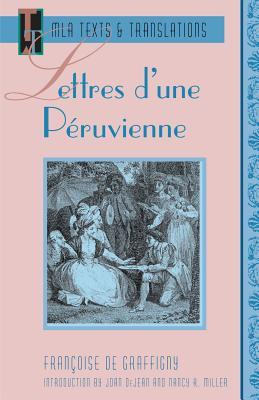 Lettres d'une Peruvienne (Texts and Translations : Texts, No 2)