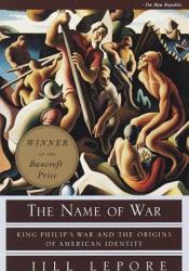 The Name of War: King Philip's War and the Origins of American Identity Pdf Book