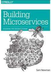 Building Microservices: Designing Fine-Grained Systems Book Pdf