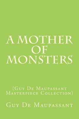 A Mother of Monsters: