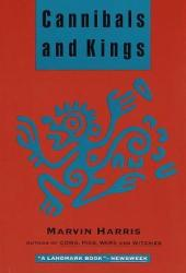 Cannibals and Kings: Origins of Cultures Pdf Book